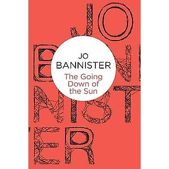 The Going Down of the Sun di Jo Bannister - 9781447236412 Libro