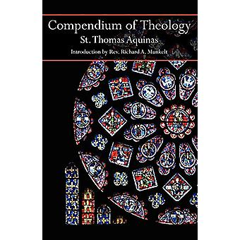 Compendium of Theology by Saint Thomas Aquinas - 9781887593434 Book