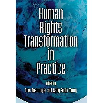 La transformation des droits de la personne dans la pratique