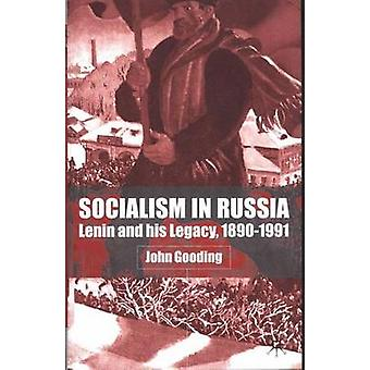 Socialism in Russia by Gooding & J.