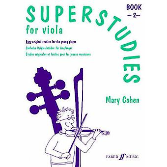 Superstudies Viola Book 2 by By composer Mary Cohen