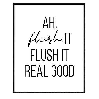 GNG Funny Badeværelse Wall Art Citater Plakater Decor Inspirerende - A4 - AH FLUSH DET FLUSH DET RIGTIG GODT