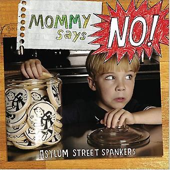 Asylum Street Spankers - Mommy Says No! [CD] USA import