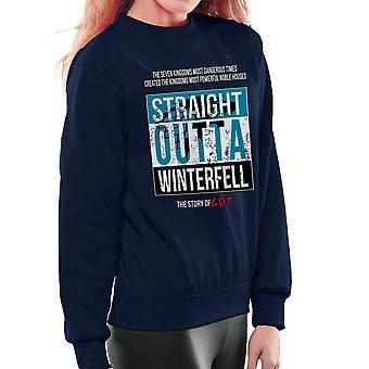 Straight Outta Winterfell spillet troner kvinner er Sweatshirt
