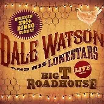 Dale Watson - Live at the Big T Roadhouse-Chicken S# [CD] USA import