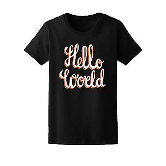 Inspiration citat Hello World Tee kvinnors-bild av Shutterstock