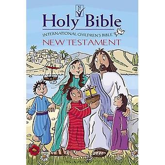 ICB International Childrens Bible New Testament  Illustrated by International Children s Bible