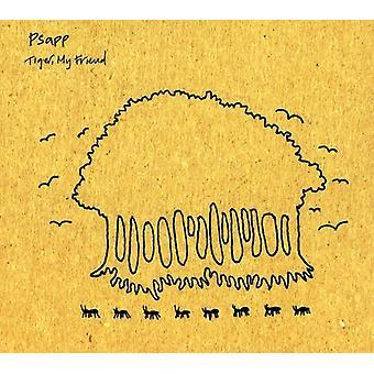 Psapp - Tiger My Friend [CD] USA import