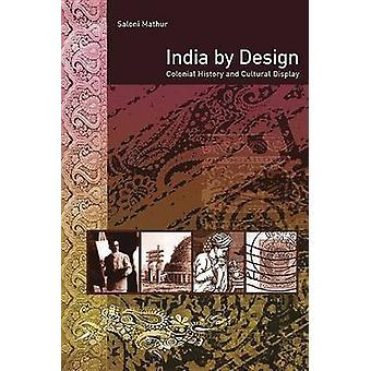 Índia por Design - história Colonial e exposição Cultural por matemática Saloni