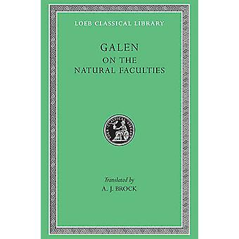 On the Natural Faculties by Galen - A.J. Brock - 9780674990784 Book