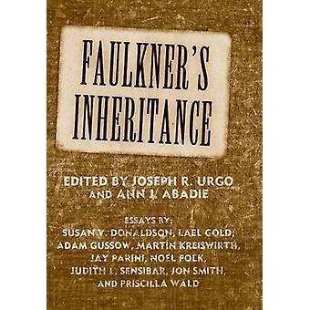 Faulkners arv av Joseph R. Urgo - Ann J. Abadie - 9781496813