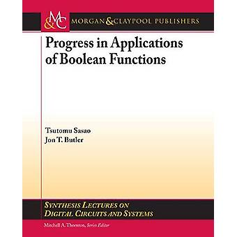 Progress in Applications of Boolean Functions by Tsutomu Sasao - Jon