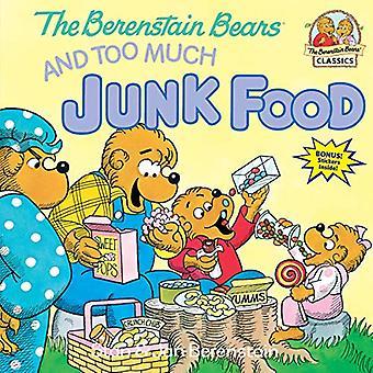 Les oursons Berenstain et trop malbouffe (Berenstain porte premier temps livres)
