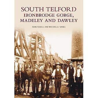Sul de Telford, Ironbridge Gorge, Madeley e Dawley (fotos de arquivo) [ilustrado]
