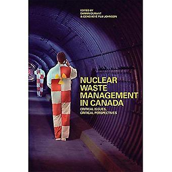 Gestion des déchets nucléaires au Canada: éléments essentiels, Perspectives critiques