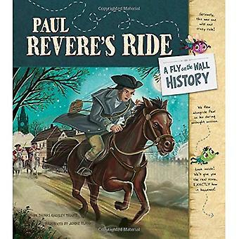Paul Revere's Ride: en flue på væggen-historie