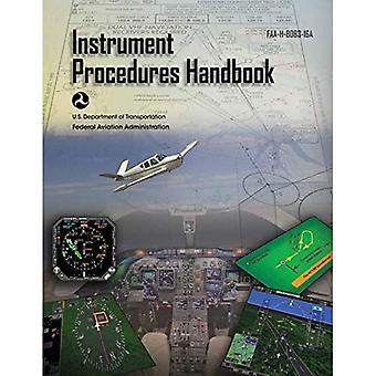 Het handboek van de Procedures van de instrument (Federal Aviation Administration): FAA-H-8083-16a