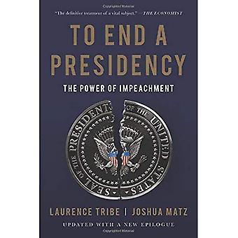 À la fin d'une présidence: le pouvoir de destitution
