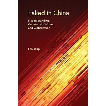 Falsas en la nación China de marca falsificados de la cultura y la globalización por Yang y ventilador