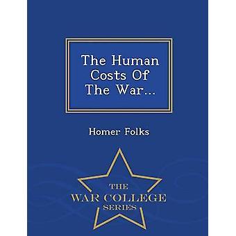 Die menschlichen Kosten des Krieges...  War College-Serie von Leute & Homer