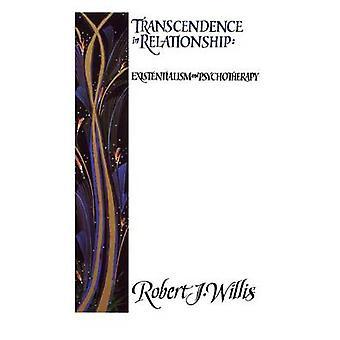 Transcendence in Relationships door Robert J. Willis