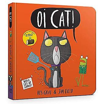 OI CAT! Livre de bord (OI Frog and Friends) [livre de bord]