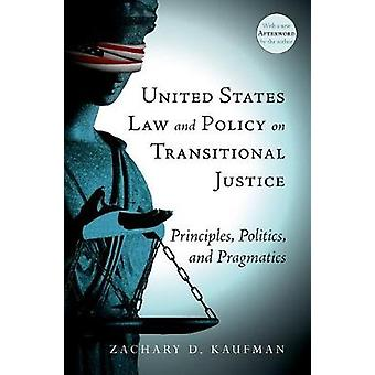 United States Law and Policy on Transitional Justice - Principles - Po
