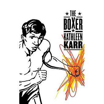 The Boxer (Sunburst Book) by Kathleen Karr - 9780374408862 Book