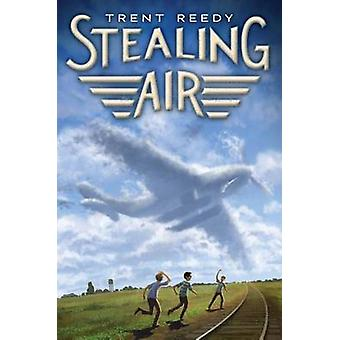 Stealing Air by Trent Reedy - 9780545383073 Book