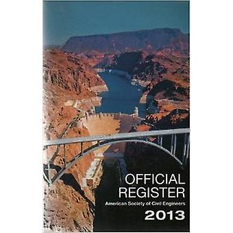 Offical Register 2013 by American Society of Civil Engineers - 978078