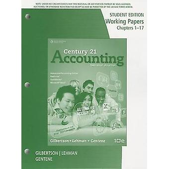 Century 21 Accounting - Working Papers - Chapters 1-17 (10th) by Claud