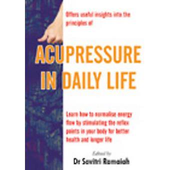 Acupressure in Daily Life by Savitri Ramaiah - 9788120726383 Book