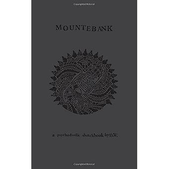Mountebank by D W - 9781683960034 Book