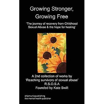 Growing Stronger Growing Free by R.S.O.S.A