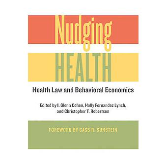 Nudging Health by I Glenn Cohen