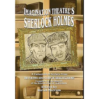 Imagination Theatres Sherlock Holmes by Marcum & David
