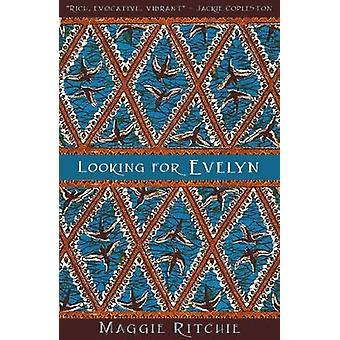 Looking for Evelyn by Maggie Ritchie