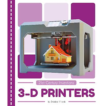 21st Century Inventions 3D Printers
