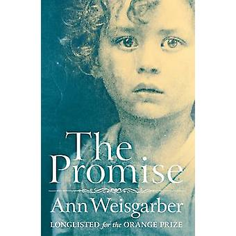 The Promise by Weisgarber & Ann