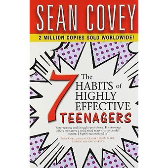 The 7 Habits Of Highly Effective Teenagers by Sean Covey