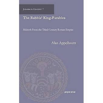 The Rabbis KingParables by Appelbaum & Alan