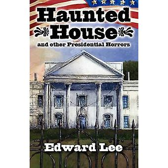 Haunted House by Lee & Edward