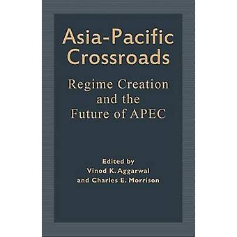 AsiaPacific Crossroads by Aggarwal & Vinod K.