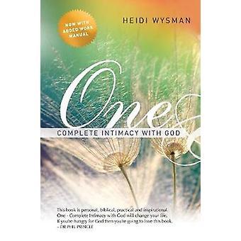 One Complete Intimacy With God by Wysman & Heidi