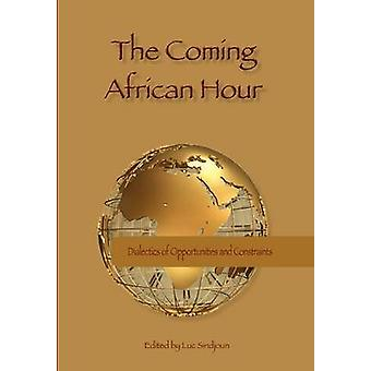 Coming African Hour Dialectics Of the by Sindjoun & Luc
