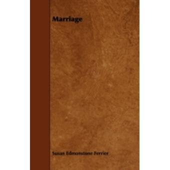 Marriage by Ferrier & Susan Edmonstone