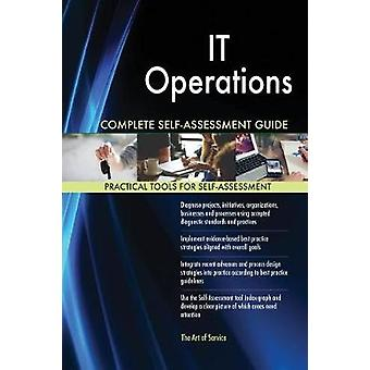 IT Operations Complete SelfAssessment Guide by Blokdyk & Gerardus