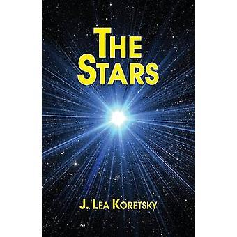 The Stars A Play by Koretsky & J. Lea