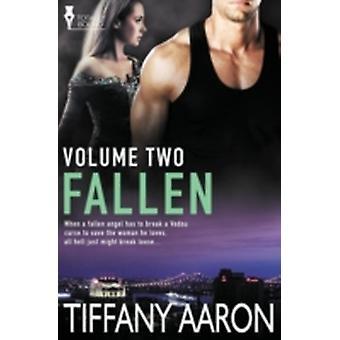 Fallen Volume Two by Aaron & Tiffany