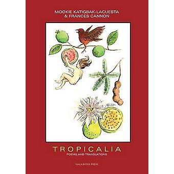 Tropicalia by KatigbakLacuesta & Mookie